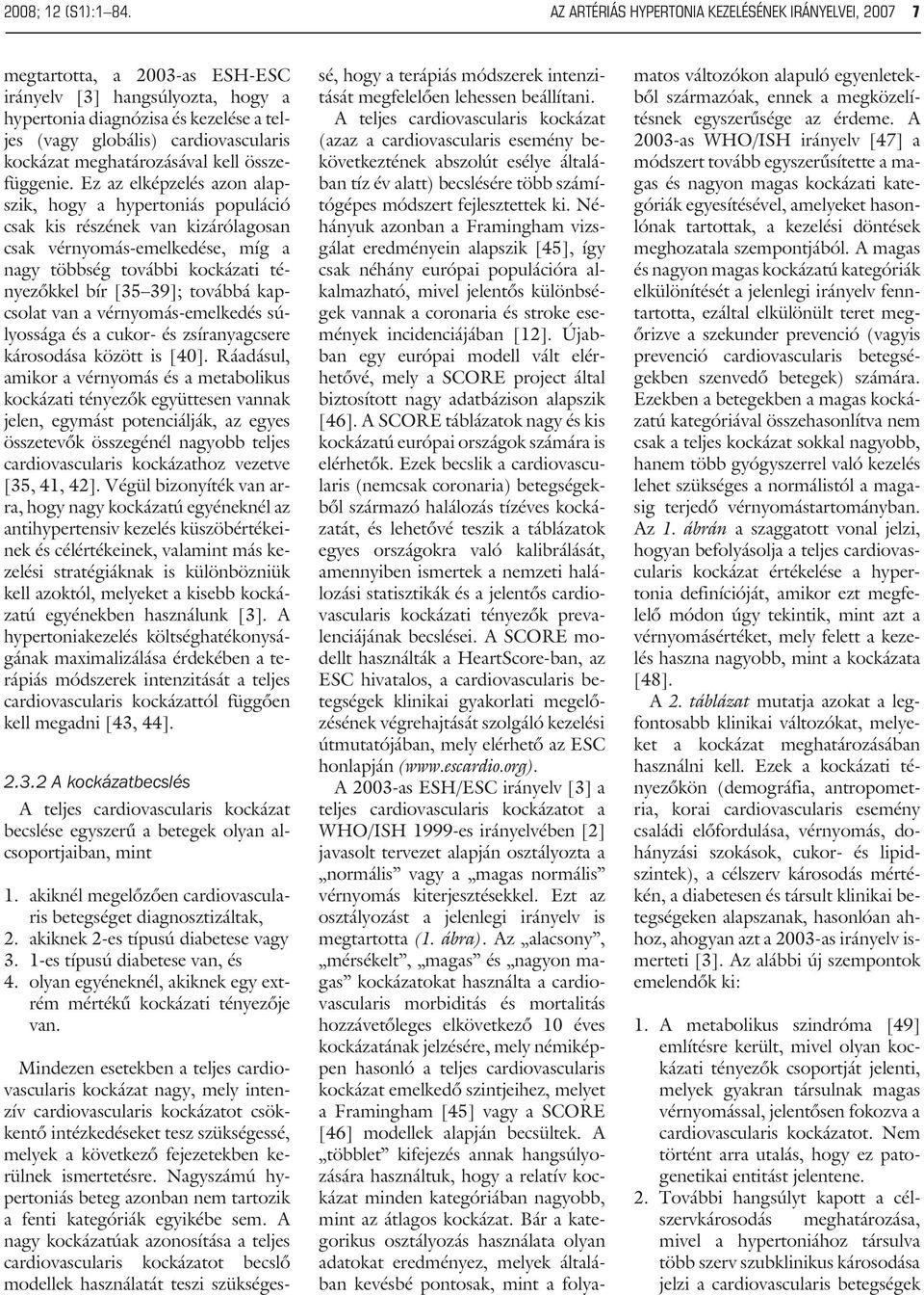 magas vérnyomás 2 stádiumú 3 fokozatú kezelés a magas vérnyomás helyének kezelése