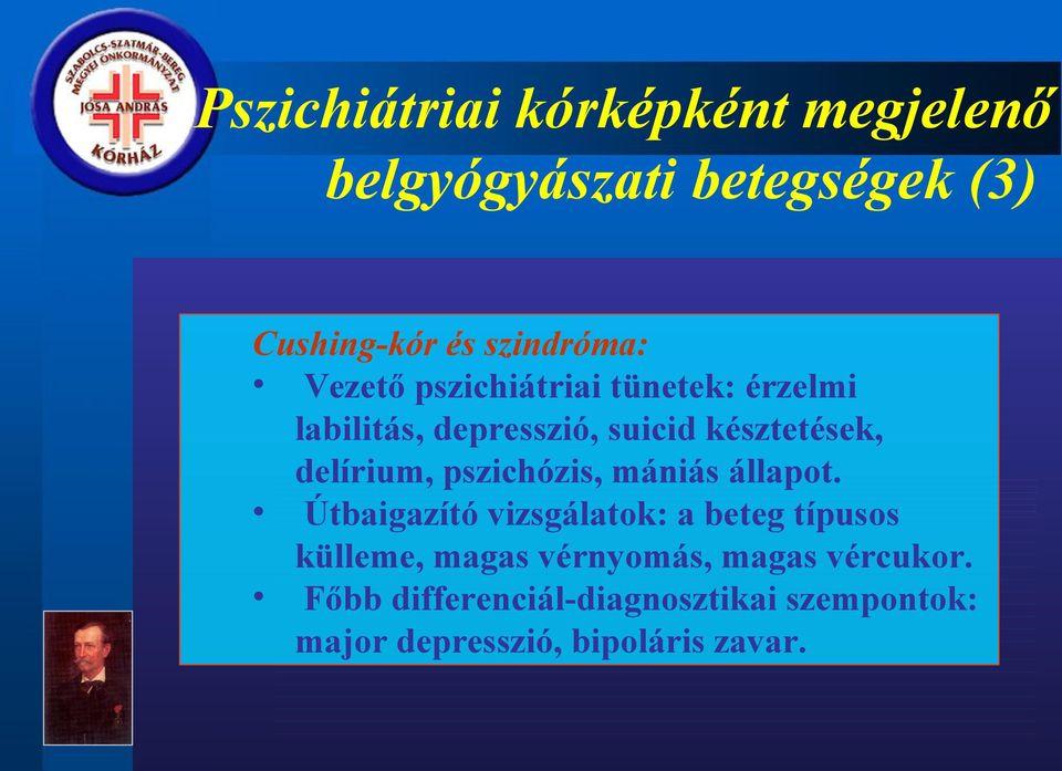 hipertónia pszichiátria magas vérnyomás esetén álljon a fején
