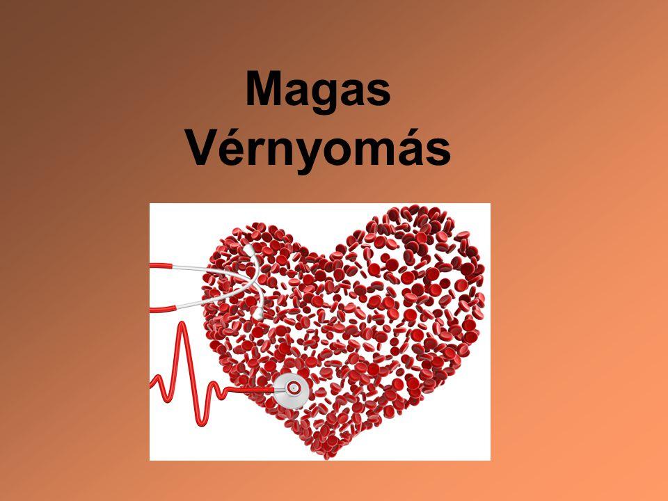 magas vérnyomás mi ez 4 fok magas vérnyomást diagnosztizálnak